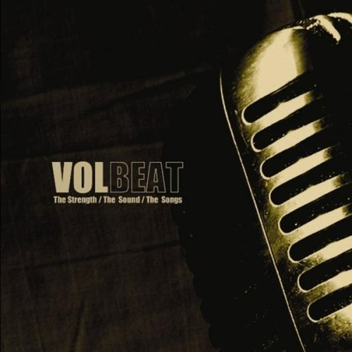CD : Volbeat - The Strength, The Sounds, The Songs (CD)