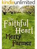 The Faithful Heart (The Noble Hearts series Book 2)