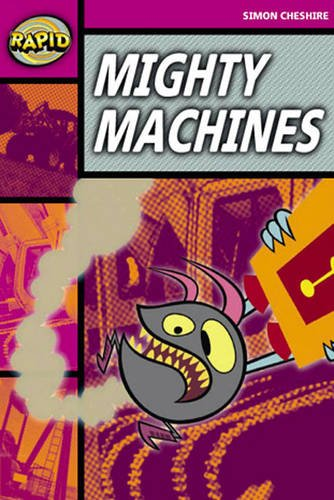 Rapid Stage 3 Set A: Mighty Machines Reader Pack of 3 (Series 2) (RAPID SERIES 2)