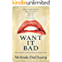Want It Bad: A Kinky Romance