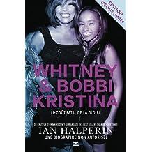 Whitney et Bobbi Kristina: Le coût fatal de la gloire
