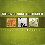 Sixpence none the Richer - I Just Wasn't Made For These Times