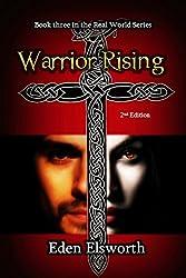 Warrior Rising (Real World Book 3)