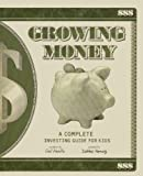 Growing Money, Gail Karlitz, 1417603658