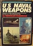 U. S. Naval Weapons, Norman Friedman, 0870217356