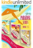 Paradise Series: Paradise Series: 1,2,3 Crazy in Paradise, Deception in Paradise, Trouble in Paradise Box Set