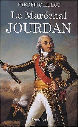 Le Maréchal Jourdan - Frédéric Hulot