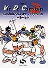 Vie de Carabin, tome 2 : Confidences d'un apprenti médecin par Védécé