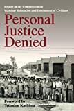 img - for Personal Justice Denied: Report of the Commission on Wartime Relocation and Internment of Civilians book / textbook / text book