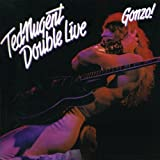 Double Live Gonzo by Ted Nugent (2006-08-15)