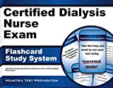 Certified Dialysis Nurse Exam Flashcard Study System: CDN Test Practice Questions & Review for the Certified Dialysis Nurse Exam