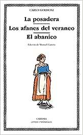 La posadera; Los afanes del veraneo; El abanico (Letras Universales)