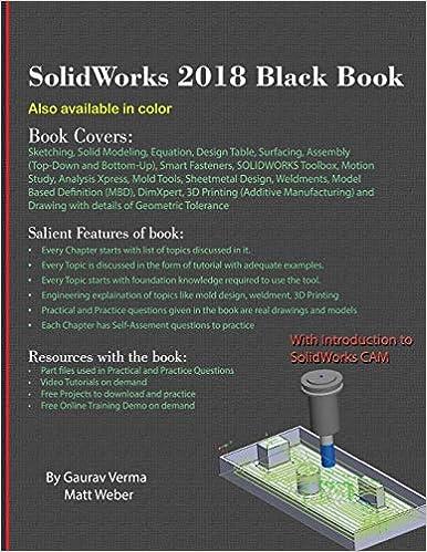 SolidWorks 2018 Black Book: Gaurav Verma, Matt Weber