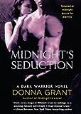 Midnight's Seduction: A Dark Warrior Novel (Dark Warriors)