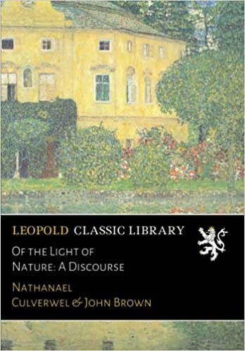 Of the Light of Nature: A Discourse