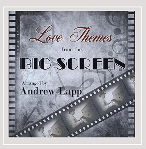- Love Themes from the Big Screen
