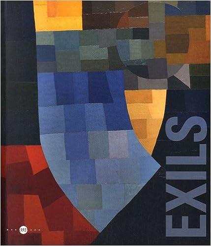 Exils : Réminiscences et nouveaux mondes. 24 juin-8 octobre 2012, Biot, musée national Fernand Léger, Nice, musée national Marc Chagall, Vallauris, musée national Pablo Picasso pdf, epub