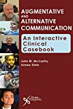Augmentative and Alternative Communication: An Interactive Clinical Casebook