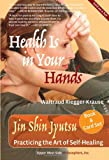 Health Is in Your Hands, Waltraud Riegger-Krause, 1935830236