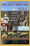 Heartbreak Hill, Richard M Senier, 1884540902