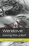 Werelove: Dancing With a Wolf (One)