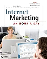 Internet Marketing: An Hour a Day Front Cover
