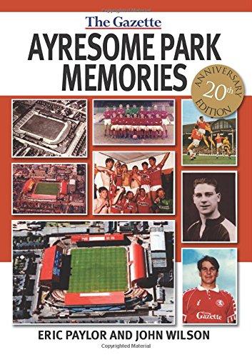Ayresome Park Memories PDF