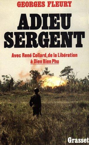 Adieu, sergent Broché – 18 avril 1984 Georges Fleury Grasset 2246333016 Collard