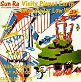Visits Planet Earth / Interstellar Low Ways by Sun Ra & His Arkestra (1992-11-20)
