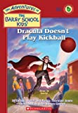 img - for Dracula Doesn't Play Kickball (Turtleback School & Library Binding Edition) book / textbook / text book