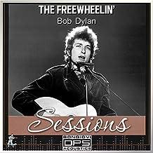The Freewheelin' Sessions