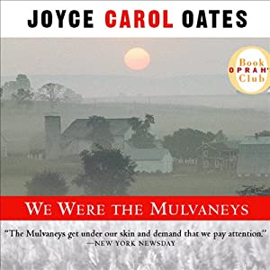 We Were the Mulvaneys Audiobook