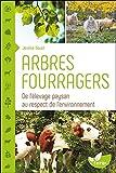 Arbres fourragers - De l'élevage paysan au respect de l'environnement