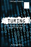 Turing: The Tragic Life of Alan Turing (Bookcaps Study Guides)