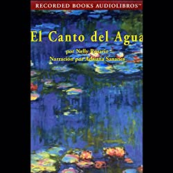 El Canto del Agua [The Song of the Water] (Texto Completo)