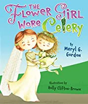 The Flower Girl Wore Celery (life Cycle)