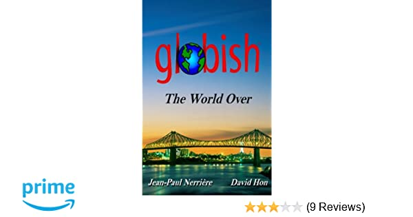 Globish the World Over: Jean-Paul Nerrière, David Hon: 9780578028798