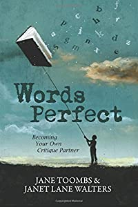 Words Perfect: Becoming Your Own Critique Partner