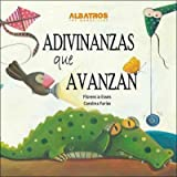 img - for Adivinanzas que avanzan / Riddles that Advance (Spanish Edition) by Florencia Esses (2012-01-02) book / textbook / text book