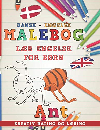 Malebog Dansk - Engelsk I lær engelsk for børn I Kreativ maling og læring (Lære sprog) (Danish Edition)
