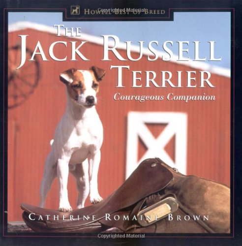 The Jack Russell Terrier: Courageous Companion (Howell's Best of Breed Library) PDF