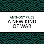 A New Kind of War | Anthony Price