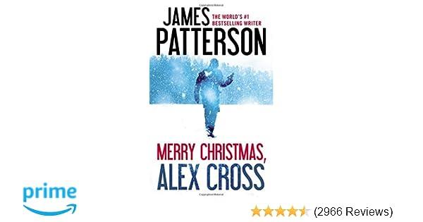 merry christmas alex cross james patterson 9781455544950 amazoncom books - Merry Christmas Alex Cross