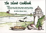 The Island Cookbook, Barbara Sherman Stetson, 0871973707