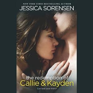 The Redemption of Callie & Kayden Audiobook