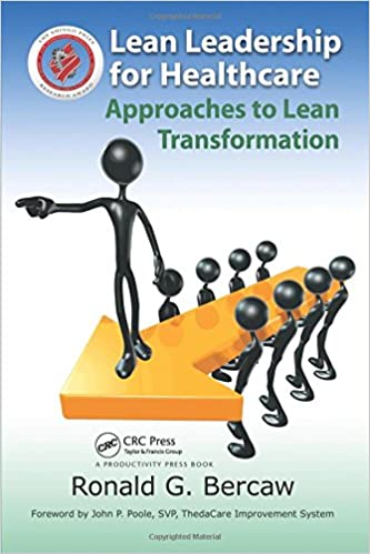 Lean Leadership for Healthcare Approaches to Lean Transformation