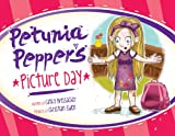 Petunia Pepper's Picture Day, Cathy Breisacher, 1593173970