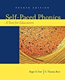 img - for Self-Paced Phonics: A Text for Educators (4th Edition) by Roger S. Dow (2006-06-11) book / textbook / text book