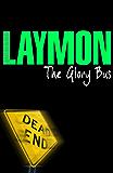 The Glory Bus (English Edition)