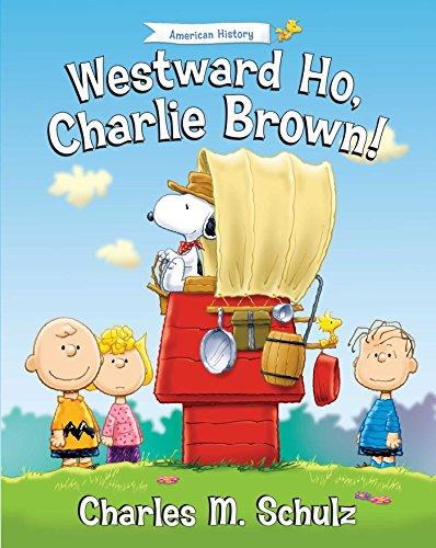 Ho Strip - Westward Ho, Charlie Brown! (Peanuts Great American Adventure)